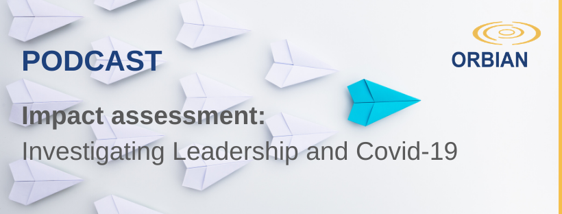 Impact Assessment Podcast: Investigating Leadership and Covid-19